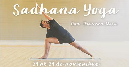 Sadhana Yoga Con Parveen Nair